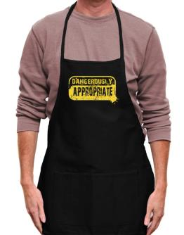 Dangerously Appropriate Apron