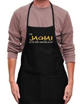 I Am Jachai Do You Need Something Else? Apron