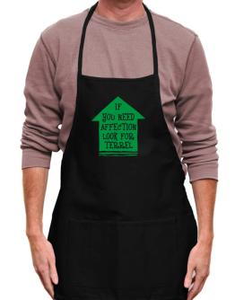 If You Need Affection Look For Terrel Apron