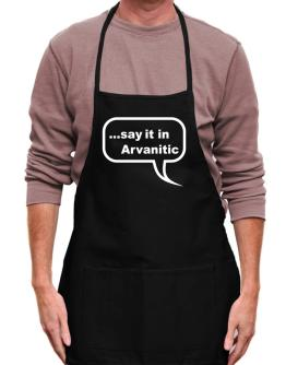 Say It In Arvanitic Apron