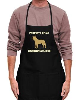 Property Of My Australian Cattle Dog Apron