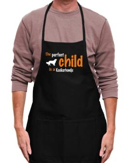 """ THE PERFECT CHILD IS A Kooikerhondje "" Apron"