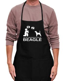 No One Understands Me Like My Beagle Apron
