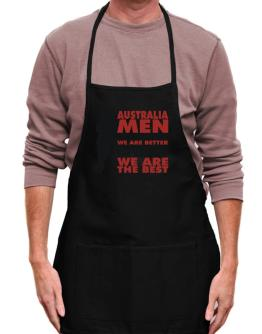 Australia Men I'm Not Saying We're Better Than You. I Am Saying We Are The Best Apron