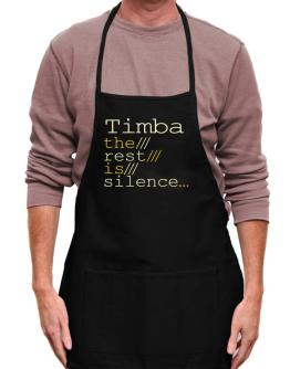 Timba The Rest Is Silence... Apron