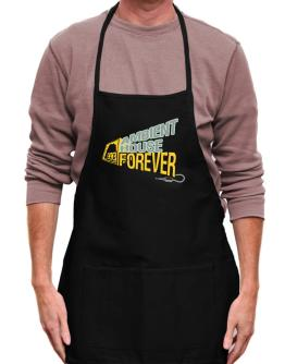 Ambient House Forever Apron