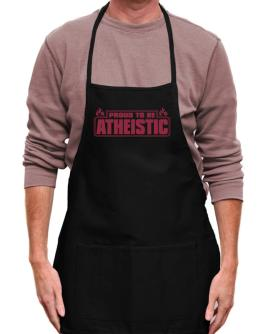 Proud To Be Atheistic Apron