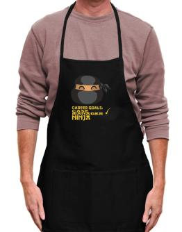 Carrer Goals: Case Manager - Ninja Apron