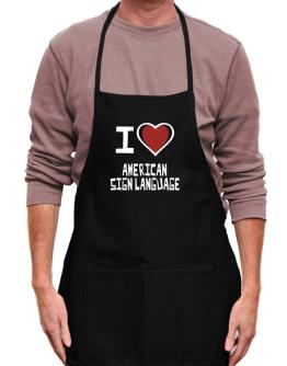 I Love American Sign Language Apron