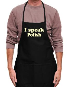 I Speak Polish Apron
