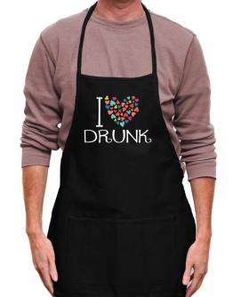 I love Drunk colorful hearts Apron