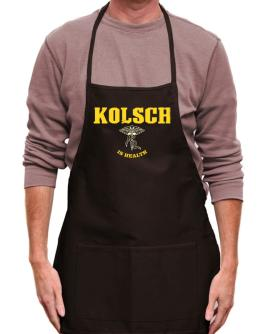 Kolsch Is Health Apron