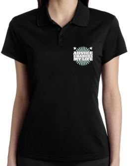 Advice Changes My Life Polo Shirt-Womens