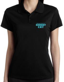 My Best Friend Is A Bombay Polo Shirt-Womens