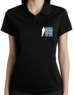 Canada Men I'm Not Saying We're Better Than You. I Am Saying We Are The Best Polo Shirt-Womens