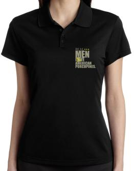 Real Men Love American Porcupines Polo Shirt-Womens