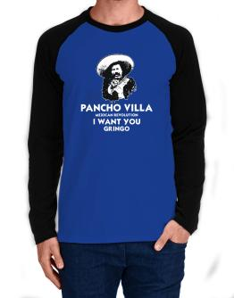 Pancho Villa Wants You Long-sleeve Raglan T-Shirt