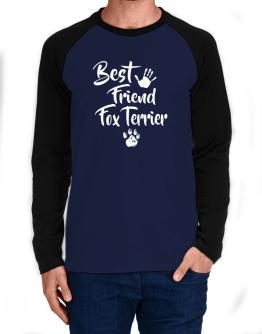 Best friend Fox Terrier Long-sleeve Raglan T-Shirt