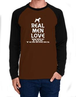 Real men love Wire Fox Terriers Long-sleeve Raglan T-Shirt
