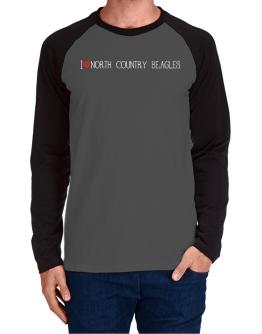 I love North Country Beagles cool style Long-sleeve Raglan T-Shirt