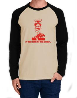 """"""" In the name of the father... - Jesus """" Long-sleeve Raglan T-Shirt"""
