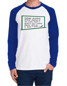 Dear Algebra board Long-sleeve Raglan T-Shirt