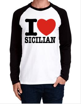 I Love Sicilian Long-sleeve Raglan T-Shirt