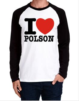I Love Polson Long-sleeve Raglan T-Shirt
