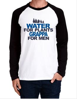 Water For Plants, Grappa For Men Long-sleeve Raglan T-Shirt
