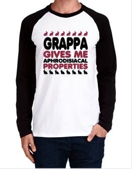 Grappa Gives Me Aphrodisiacal Properties Long-sleeve Raglan T-Shirt
