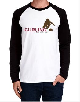 Curling - Only For The Brave Long-sleeve Raglan T-Shirt