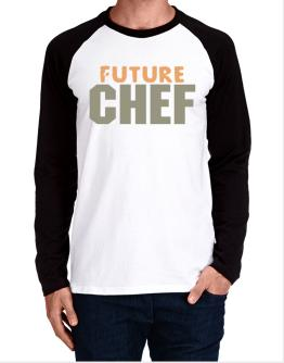 Future Chef Long-sleeve Raglan T-Shirt