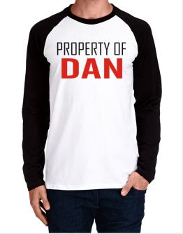 Property Of Dan Long-sleeve Raglan T-Shirt