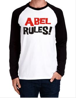 Abel Rules! Long-sleeve Raglan T-Shirt