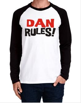 Dan Rules! Long-sleeve Raglan T-Shirt