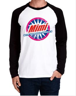 Mimi - With Improved Formula Long-sleeve Raglan T-Shirt