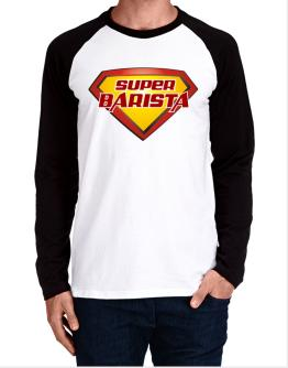 Super Barista Long-sleeve Raglan T-Shirt