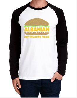 Albanian My Favorite Food Long-sleeve Raglan T-Shirt