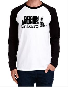 Belgian Malinois On Board Long-sleeve Raglan T-Shirt