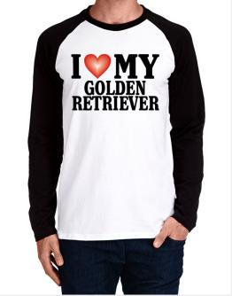 I Love Golden Retriever Long-sleeve Raglan T-Shirt