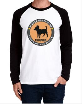 Chihuahua - Wiggle Butts Club Long-sleeve Raglan T-Shirt