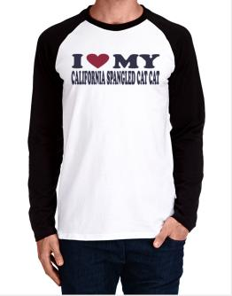 I Love My California Spangled Cat Long-sleeve Raglan T-Shirt