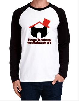Home Is Where California Spangled Cat Is Long-sleeve Raglan T-Shirt