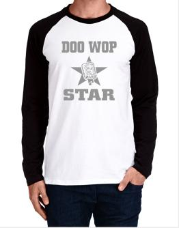 Doo Wop Star - Microphone Long-sleeve Raglan T-Shirt