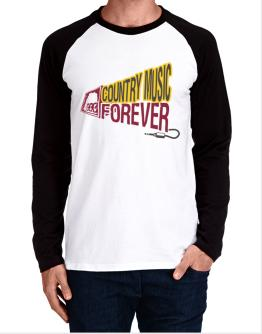 Country Music Forever Long-sleeve Raglan T-Shirt