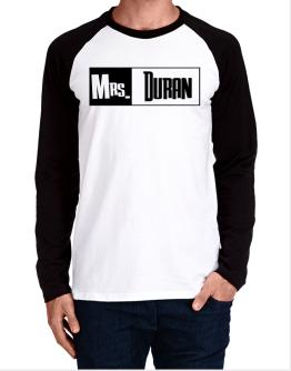 Mrs. Duran Long-sleeve Raglan T-Shirt
