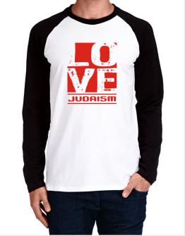 Love Judaism Long-sleeve Raglan T-Shirt