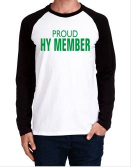 Proud Hy Member Long-sleeve Raglan T-Shirt