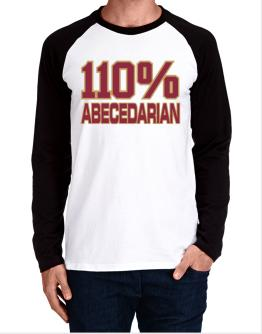 110% Abecedarian Long-sleeve Raglan T-Shirt