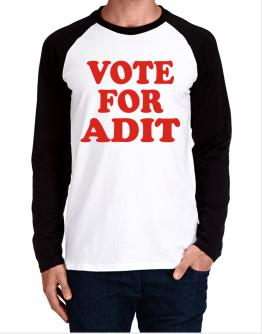 Vote For Adit Long-sleeve Raglan T-Shirt